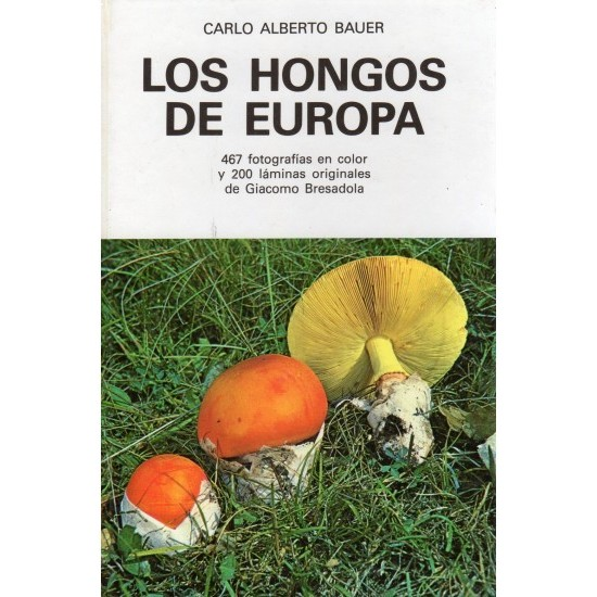 THE FUNGI OF EUROPE, Bauer