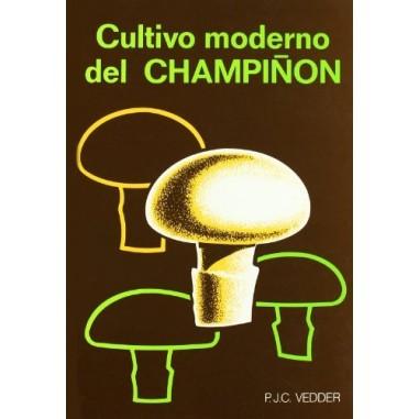 Cultivo moderno del champiñón P. J. C. VEDDER