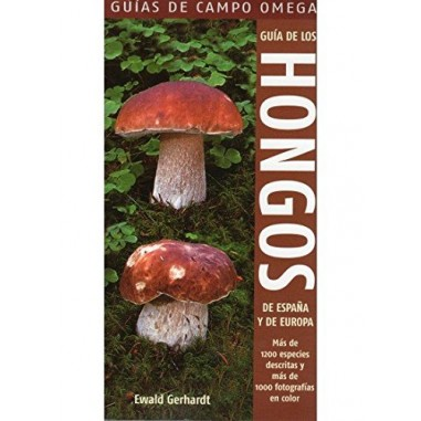 Gerhardts Guide to the Fungi of Spain and Europe