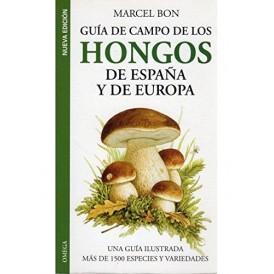 Guía de campo de los hongos de España y de Europa M. BON