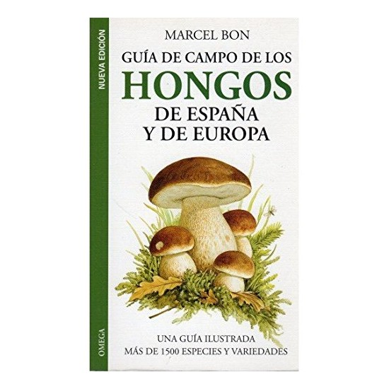 Field Guide to the Fungi of Europe, Bon