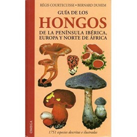 GUIDE TO THE FUNGI OF THE IBERIAN PENINSULA, Courtecuisse