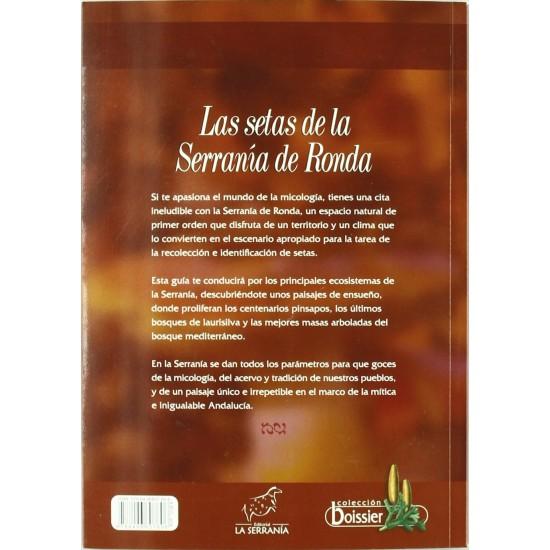 The mushrooms of the Serranía de Ronda (2nd ed.)