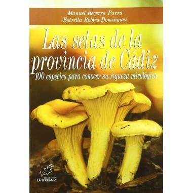 The mushrooms of the province of Cádiz